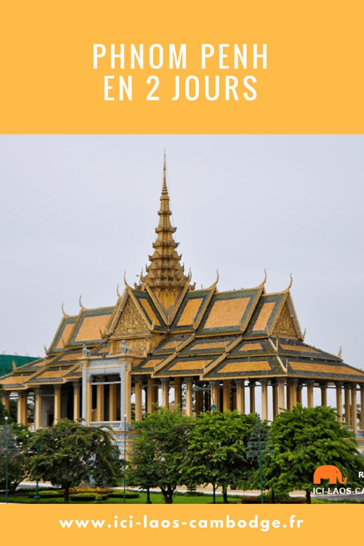 Visiter Phnom Penh en 2 jours
