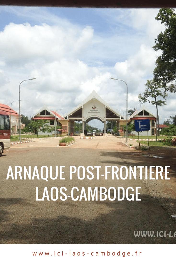 Arnaque post-frontière Laos Cambodge