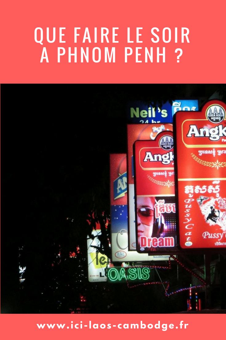 Que faire à Phnom Penh le soir
