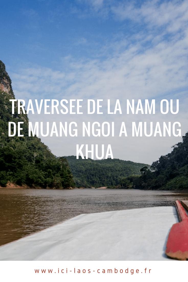 Traversée de Muang Ngoi à Muang Khua