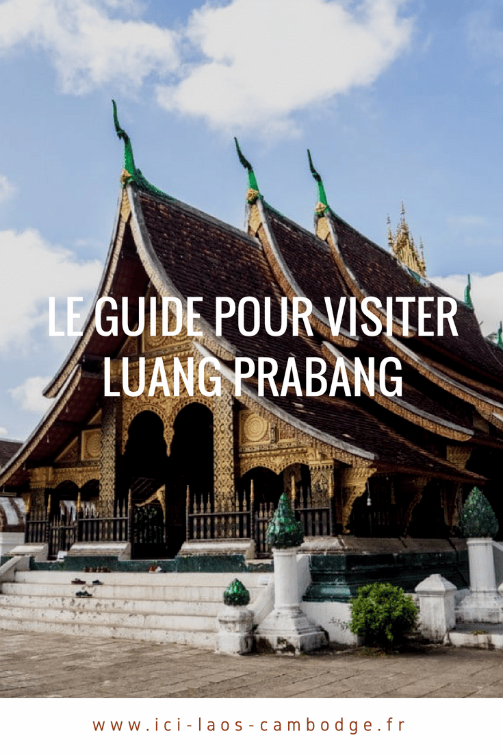 Guide pour visiter Luang Prabang