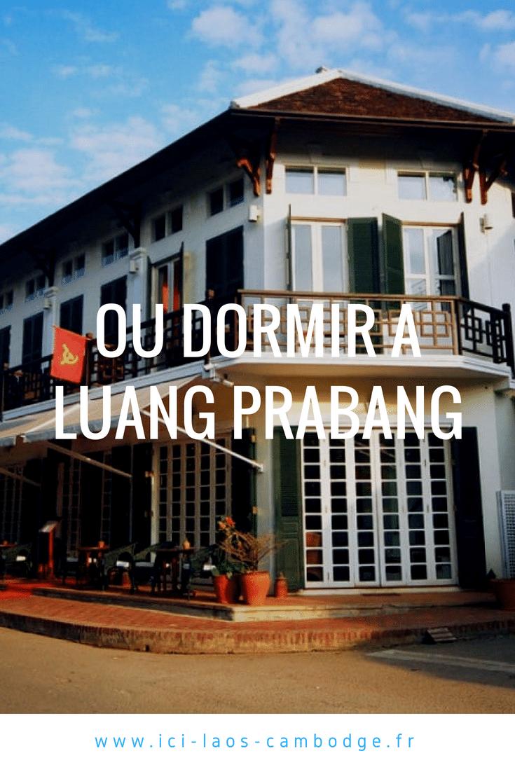 Où dormir à Luang Prabang