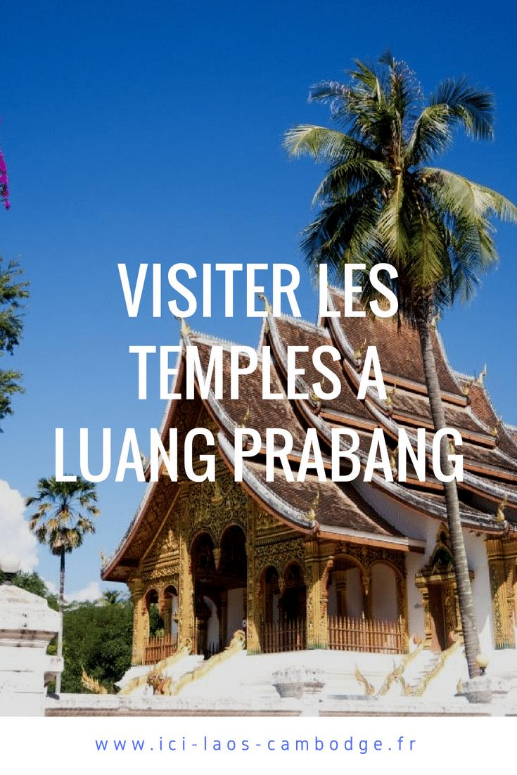 Visiter les temples de Luang Prabang