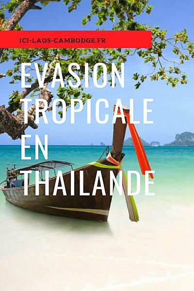 Pin Evasion tropicale en Thaïlande