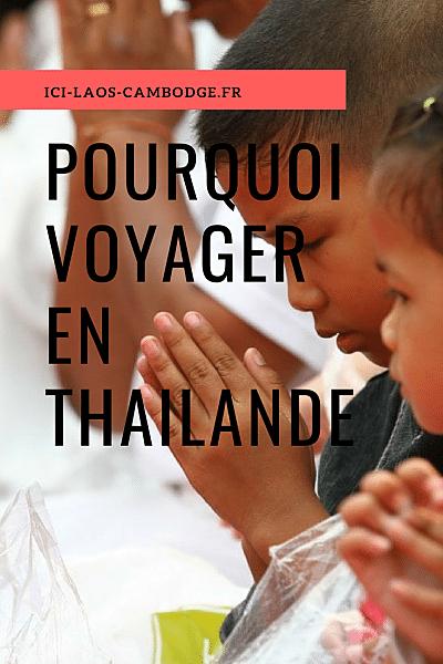 Pourquoi voyager en Thaïlande
