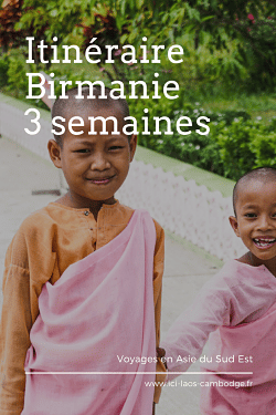 int it ! Epinglez itinéraire Birmanie 3 semaines