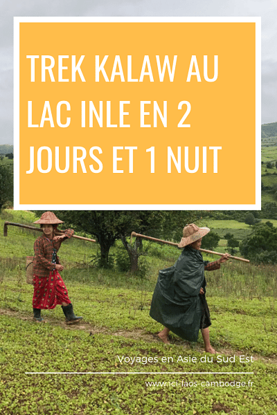 Pin Trek Kalaw lac Inlé