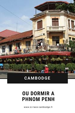 Pin Où dormir à Phnom Penh