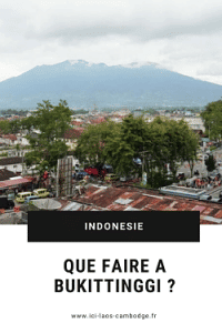 Pin Que faire à Bukittinggi