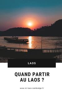 Pin Quand partir au Laos